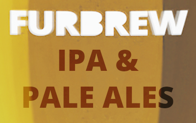 Furbrew IPAs and Pale Ales